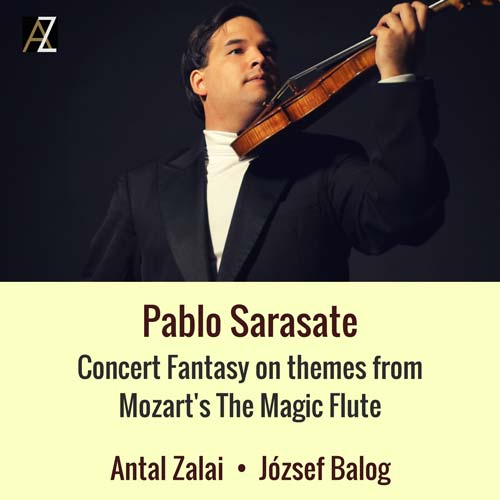 Sarasate - Concert Fantasy from Mozart's Magic Flute